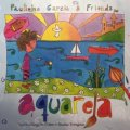 CD   PAULINHO GARCIA  &  FRIENDS ポリーニョ・ガルシア /  Aquarela  アクアレーラ〜君と僕のボサノヴァ