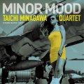 【寺島レコード + 天才エンジニア、 ステファノ・アメリオ】2枚組CD 皆川太一 Taichi Minagawa /  Minor Mood (リマスター)