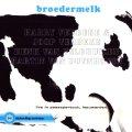 豪快武骨に朗々と旨口メロディーを歌いまくる渦巻きテナーが痛快な70年代の大豊饒ライヴ傑作! 2枚組CD HARRY VERBEKE ハリー・ヴェルビク / BROEDERMELK : live in passepartout, leeuwarden