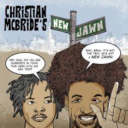 Christian McBride / Christian McBride's New Jawn