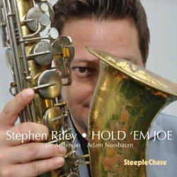 Stephen Riley / Hold 'Em Joe
