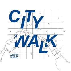 画像1: 【仏GAYA MUSICのピアノトリオ作品】CD ADRIEN CHICOT エイドリアン・シコー / City Walk