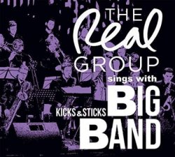 画像1: CD   THE REAL GROUP  ザ・リアル・グループ  /  THE REAL GROUP SINGS WITH KICKS &  STICKS BIG BAND