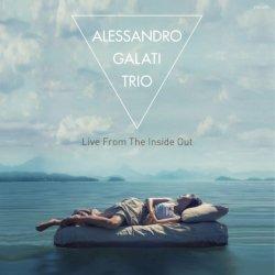 画像1: 【寺島レコード】2枚組CD ALESSANDRO GALATI Trio アレッサンドロ・ガラティ・トリオ / Live From The Inside Out ライブ・フロム・ザ・インサイド・アウト