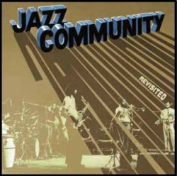 画像1: 【SONORAMA】CD JAZZ COMMUNITY ジャズ・コミュニティ / REVISTED