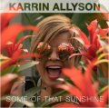 CD KARRIN ALLYSON カリン・アリソン / SOME OF THAT SUNSHINE