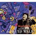 CD 畑 ひろし HIROSHI HATA  /   BLUES  WALK!  ブルース・ウォーク