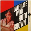 CD  RUTH  BROWN  ルース・ブラウン  /  LATE DATE WITH RUTH BROWN    レイト・デイト・ウィズ・ルース・ブラウン