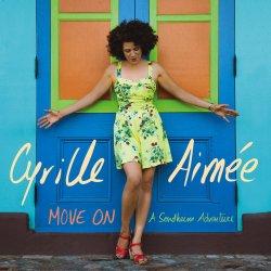 Cyrille Aimée / Move On : A Sondheim Adventure