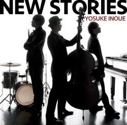 井上 陽介 / New Stories
