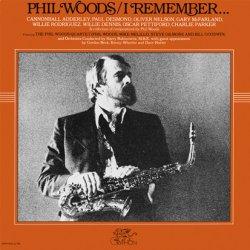 画像1: CD PHIL WOODS   フィル・ウッズ  /  I REMEMBER... アイ・リメンバー