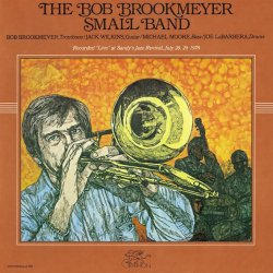 Bob Brookmeyer / The Bob Brookmeyer Small Band