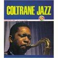 【初回生産限定盤】(180グラム重量盤レコード) 国内盤LP    JOHN COLTRANE  ジョン・コルトレーン  /   COLTRANE JAZZ   コルトレーン・ジャズ