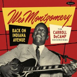画像1: 【RESONANCE】2枚組CD  WES MONTGOMERY  ウェス・モンゴメリー  /   BACK ON  INDIANA  AVENUE: THE  CARROLLl  DECAMP  RECORDINGS