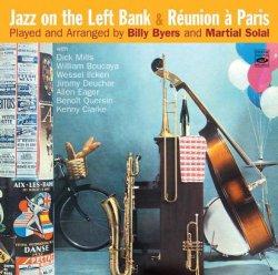画像1: 【FRESH SOUND】CD Jazz On The Left Bank & Reunion A Paris / Played And Arranged By Billy Byers And Martial Solal