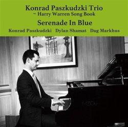 画像1: CD   KONRAD PASZKUDZKI  TRIO  コンラッド・パシュクデュスキ・トリオ  /  SERENADE IN BLUE  セレナーデ・イン・ブルー HARRY WARREN SONG BOOK