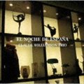 CD   CLAUDE WILLIAMSON TRIO  クロード・ウィリアムソン・トリオ  /   EL NOCHE DE ESPANA  スペインの夜