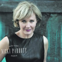 Nicki Parrott / New York to Paris