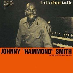 画像1: SHM-CD   JOHNNY HAMMON SMITH  ジョニー・ハモンド・スミス  /   TALK THAT TALK  トーク・ザット・トーク