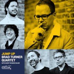 Brad Turner Quartet with guest Seamus Blake / Jump Up