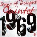 粋でイナセな2管ハード・バップの王道ド真ん中を雄々しく突撃するアツい痛快娯楽活劇編! CD DAYS OF DELIGHT QUINTET デイズ・オブ・ディライト・クインテット / 1969