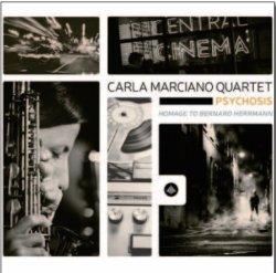 画像1: 【CHALLENGE】CD Carla Marciano Quartet カーラ・マルシアーノ / Psychosis - Homage to Bernard Herrmann
