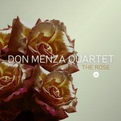 Don Menza Quartet / The Rose