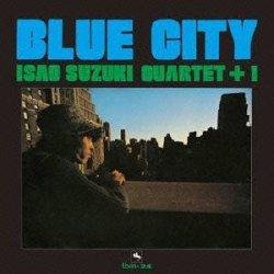 画像1: 【three blind mice Supreme Collection 1500】CD  鈴木 勲   ISAO SUZUKI  /  BLUE CITY   ブルー・シティ