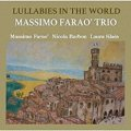 CD  MASSIMO FARAO TRIO マッツシモ・ファラオ・トリオ   /   LULLABIES IN THE WORLD  ララバイ・イン・ザ・ワールドMY ROMANCE   マイ・ロマンス