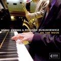 【レスター・ヤング〜スコット・ハミルトンの系譜を継承するテナーサックス奏者】CD Enric Peidro & Richard Busiakiewicz /  On the Move