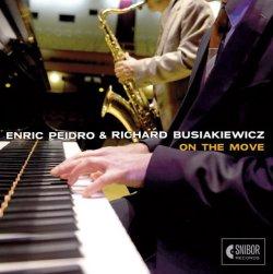 画像1: 【レスター・ヤング〜スコット・ハミルトンの系譜を継承するテナーサックス奏者】CD Enric Peidro & Richard Busiakiewicz /  On the Move