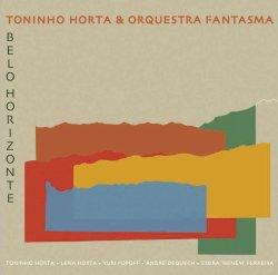 画像1: 2枚組  TONINHO HORTA トニーニョ・オルタ  /  BELO HORIZONTE    ベロ・オリゾンチ