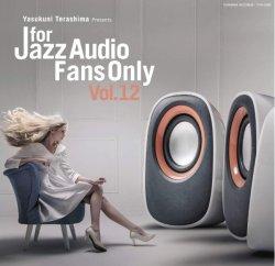 画像1: 【寺島レコード】セミW紙ジャケット仕様CD V.A.(選曲・監修:寺島靖国) / For Jazz Audio Fans Only Vol.12