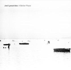 画像1: 落ち着いた柔和な語り口でしっとりとクール・メロウに憂愁の深淵を映し出す北欧耽美派ピアノの清新快演! CD JOEL LYSSARIDES ヨエル・リュサリデス / A BETTER PLACE