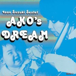 画像1: 【three blind mice Supreme Collection 1500】CD  ISAO SUZUKI 鈴木 勲   /   あこの夢  AKO'S DREAM