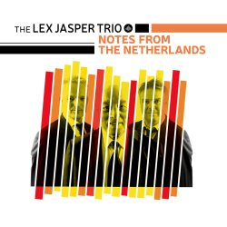 The Lex Jasper Trio / Notes From The Netherlands