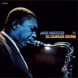 画像1: 180g重量盤LP John Coltrane ジョン・コルトレーン / My Favorite Things + 1 Bonus Track