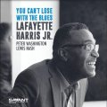 【SAVANT】CD Lafayette Harris Jr. ラファイエット・ハリス Jr. / You Can't Lose with the Blues