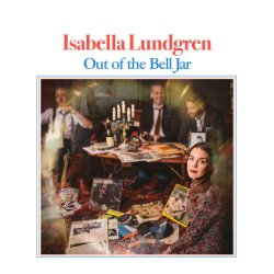 Isabella Lundgren / Out of the Bell Jar