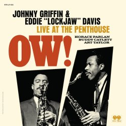 "Johnny Griffin & Eddie ""Lockjaw"" Davis / Ow! : Live at the Penthouse"