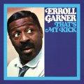【エロール・ガーナー 全12枚のリマスタード・シリーズ、第7弾】CD ERROLL GARNER エロール・ガーナー / That's My Kick