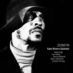 Sam Rivers Quintet / Zenith