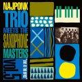 純正ハード・バップ・スタイルに乗せたブローイング・セッション的な2サックス+ピアノのソロ合戦が最高潮に盛り上がる痛快ライヴ! 2枚組CD NAJPONK TRIO MEETS THE SAXOPHONE MASTERS ナイポンク / LIVE AT THE OFFICE VOL.5