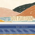 CD   井上 銘  MAY INOUE  /  Our Platform  アワー・プラットフォーム