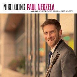 Paul Nedzela / Introducing Paul Nedzela