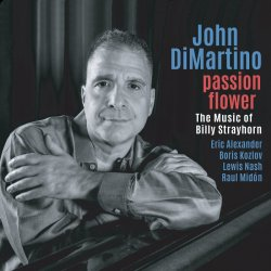 John DiMartino / Passion Flower - The Music of Billy Strayhorn