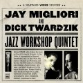 【FRESH SOUND】CD JAY MIGLIORI & DICK TWARDZIK ジェイ・ミグリオリ & ディック・ツワジック / A Harvard WHRB Session