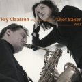 CD  Fay Claassen   フェイ・クラーセン    /   Fay Claassen sings Two Portraits of Chet Baker Vol.2 フェイ・クラーセン・シングズ・チェット・ベイカー Vol.2