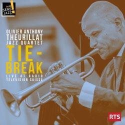 Olivier Anthony Theurillat Jazz Quartet / Tie - Break