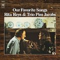 CD RITA REYS  & TRIO PIM JACOBS  リタ・ライス &  トリオ・ピム・ヤコブス  /   OUR FAVORITE SONGS   アワ・フェイヴァリット・ソングス